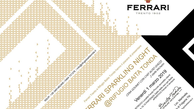"""Rifugio Baita Tonda """"Ferrari Sparkling Night"""" venerdi 01 marzo 2019"""